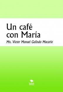 Un café con María