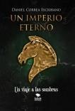 Un imperio eterno: Un viaje a las sombras
