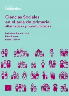 Ciencias Sociales en el aula de primaria: alternativas y oportunidades