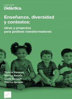 Enseñanza, diversidad y contextos: ideas y proyectos para jardines transformadores
