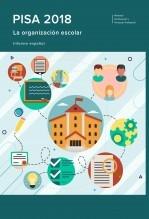 Libro PISA 2018. La organización escolar. Informe español, autor Ministerio de Educación, Cultura y Deporte