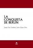 LA CONQUISTA DE BERLÍN