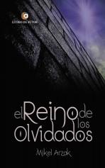 Libro El reino de los olvidados, autor Mikel Arzak