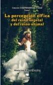 LA PERCEPCIÓN ÉLFICA DEL REINO VEGETAL Y DEL REINO ANIMAL