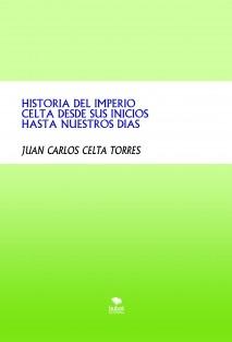 HISTORIA DEL IMPERIO CELTA DESDE SUS INICIOS HASTA NUESTROS DIAS