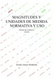 MAGNITUDES Y UNIDADES DE MEDIDA, NORMATIVA Y USO