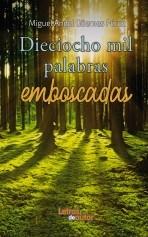 Libro DIECIOCHO MIL PALABRAS EMBOSCADAS, autor maguemesperez
