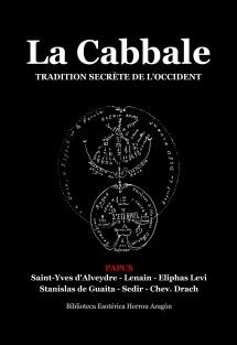 La Cabbale. Tradition Secrète de l'Occident