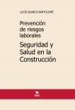 Prevención de riesgos laborales. Seguridad y Salud en la Construcción. 4ª edición