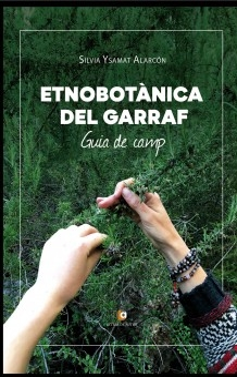 ETNOBOTÀNICA DEL GARRAF. GUIA DE CAMP
