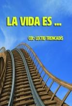 Libro La vida es ....., autor miguelio