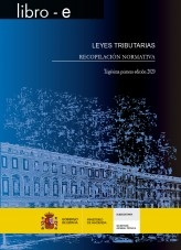 Libro LEYES TRIBUTARIAS. RECOPILACIÓIN NORMATIVA. Trigésima primera edición 2020, autor Libros del Ministerio de Hacienda