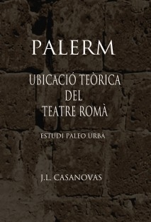 PALERM Ubicació teòrica del teatre romà.