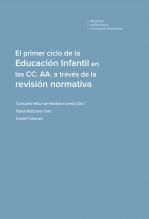 Libro El primer ciclo de la Educación Infantil en las CC. AA. a través de la revisión normativa, autor Ministerio de Educación, Cultura y Deporte