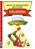 manual de instrucciones para futuros influencers