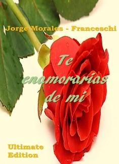 Te Enamorarias De Mi (Ultimate Edition)