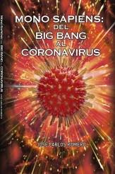 Libro MONO SAPIENS: DEL BIG BANG AL CORONAVIRUS, autor José Carlos Romero