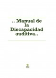 .. Manual de la Discapacidad auditiva..