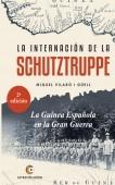 LA INTERNACIÓN DE LA SCHUTZTRUPPE. La Guinea Española en la Gran Guerra - 2ª edición