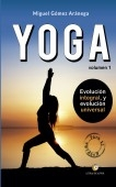 Volumen I - Iniciación al YOGA (Chicas) Evolución integral y evolución universal