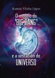 O modelo do 'Big bang' e a xestación do Universo
