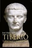 TIBERIO. El republicano en el trono de los Césares
