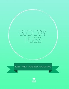 BLOODY HUGS