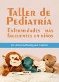 Taller de Pediatría. Enfermedades más frecuentes en niños (MOBI)