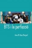 BTS I LA PERFECCIÓ