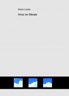 Amor en Meraki