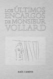 Los últimos encargos de monsieur Vollard