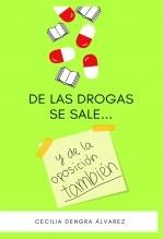 Libro De las drogas se sale... y de la oposición también, autor Cecilia Dengra