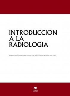 INTRODUCCION A LA RADIOLOGIA