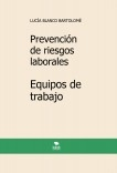 Prevención de riesgos laborales. Equipos de trabajo. 5ª edición