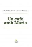 Un cafè amb Maria