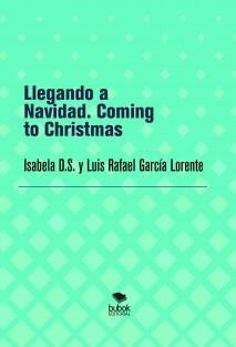 Llegando a Navidad. Coming to Christmas