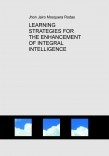 LEARNING STRATEGIES FOR THE ENHANCEMENT OF INTEGRAL INTELLIGENCE