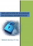 MPLANTACIÓN DE SEGURIDAD EN SISTEMAS INFORMÁTICOS