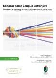 Español como Lengua Extranjera. Niveles de la lengua y actividades comunicativas
