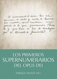 Los primeros Supernumerarios del Opus Dei