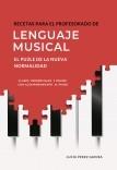 """RECETAS PARA EL PROFESORADO DE LENGUAJE MUSICAL: EL PUZLE DE LA """"NUEVA NORMALIDAD"""""""