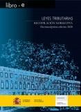 LEYES TRIBUTARIAS. RECOPILACIÓIN NORMATIVA. DECIMOSÉPTIMA EDICIÓN 2020