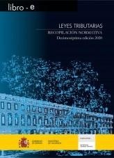 Libro LEYES TRIBUTARIAS. RECOPILACIÓIN NORMATIVA. DECIMOSÉPTIMA EDICIÓN 2020, autor Libros del Ministerio de Hacienda