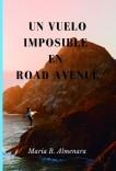 Un Vuelo Imposible en Road Avenue