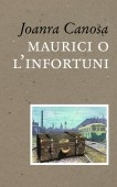 MAURICI O L'INFORTUNI
