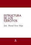 ESTRUCTURA DE LOS EJÉRCITOS
