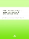 Nutrición enteral frente a nutrición parenteral en el paciente crítico