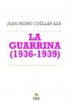 LA GUARRINA (1936-1939)