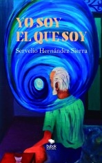Libro Yo soy el que soy, autor Servelio