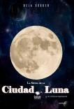 La senda de la Ciudad de la Luna, la última esperanza.